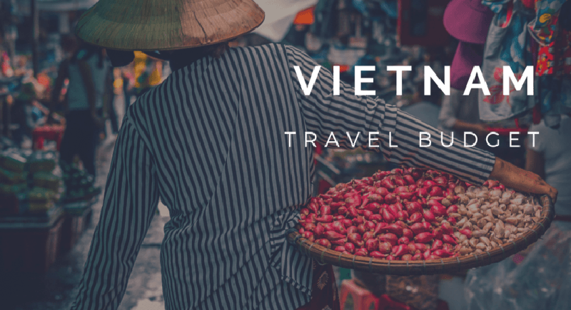 3 indispensable costs included for a Vietnam trip