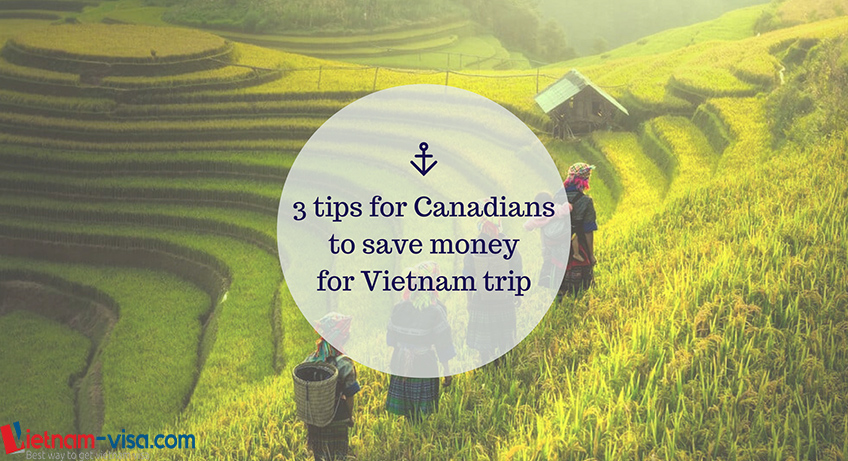 3 tips for Canadians to save money for a backpacking Vietnam trip