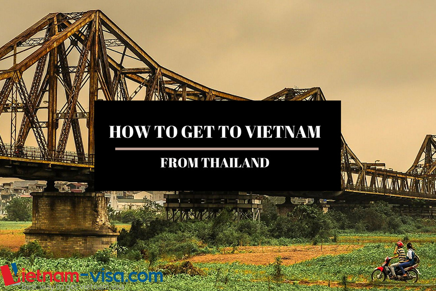 How to travel from Thailand to Vietnam